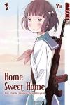 Home Sweet Home – Die fünfte Stunde des Krieges 01   Copyright: TokyoPop