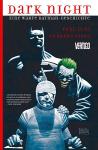 Dark Night: Eine wahre Batman-Geschichte SC & HC