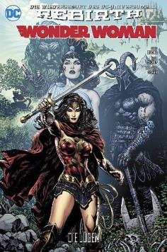 Wonder Woman (Rebirth) 1: Die Lügen