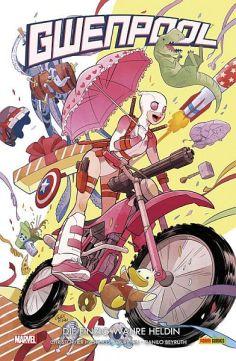 Gwenpool 1: Die einzig wahre Heldin