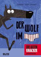 Die alten Knacker Sonderband: Der Wolf im Slip 1